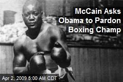 McCain Asks Obama to Pardon Boxing Champ