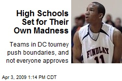 High Schools Set for Their Own Madness