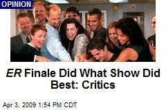 ER Finale Did What Show Did Best: Critics
