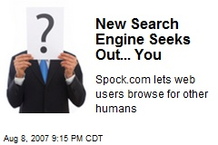 New Search Engine Seeks Out... You