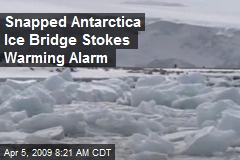 Snapped Antarctica Ice Bridge Stokes Warming Alarm