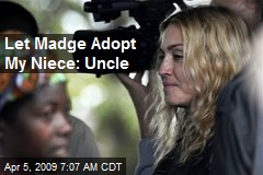 Let Madge Adopt My Niece: Uncle