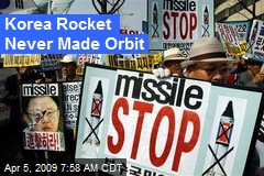 Korea Rocket Never Made Orbit