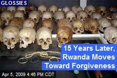 15 Years Later, Rwanda Moves Toward Forgiveness