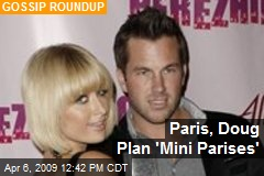 Paris, Doug Plan 'Mini Parises'