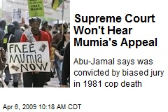 Supreme Court Won't Hear Mumia's Appeal