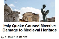 Italy Quake Caused Massive Damage to Medieval Heritage