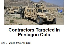 Contractors Targeted in Pentagon Cuts