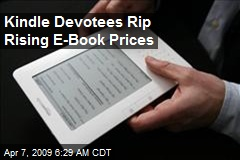 Kindle Devotees Rip Rising E-Book Prices