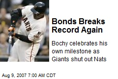 Bonds Breaks Record Again