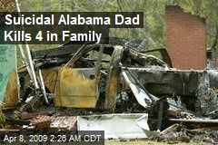 Suicidal Alabama Dad Kills 4 in Family