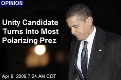 Unity Candidate Turns Into Most Polarizing Prez