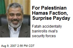 For Palestinian Hamas Faction, Surprise Payday