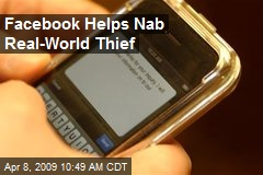 Facebook Helps Nab Real-World Thief