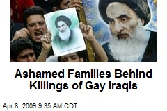 Ashamed Families Behind Killings of Gay Iraqis