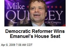 Democratic Reformer Wins Emanuel's House Seat