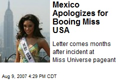 Mexico Apologizes for Booing Miss USA