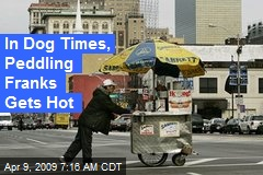 In Dog Times, Peddling Franks Gets Hot