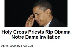 Holy Cross Priests Rip Obama Notre Dame Invitation