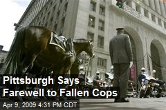 Pittsburgh Says Farewell to Fallen Cops
