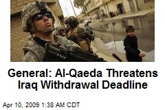 General: Al-Qaeda Threatens Iraq Withdrawal Deadline