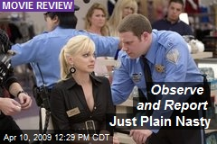 Observe and Report Just Plain Nasty