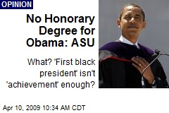 No Honorary Degree for Obama: ASU
