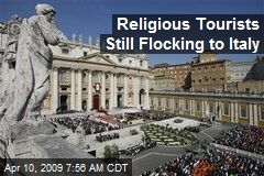 Religious Tourists Still Flocking to Italy