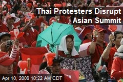 Thai Protesters Disrupt Asian Summit