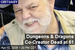 Dungeons & Dragons Co - Creator Dead at 61