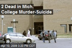 2 Dead in Mich. College Murder-Suicide
