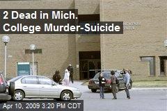 2 Dead in Mich. College Murder-Suicide