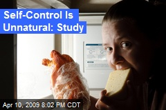 Self-Control Is Unnatural: Study