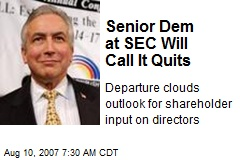 Senior Dem at SEC Will Call It Quits