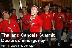 Thailand Cancels Summit, Declares Emergency