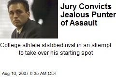 Jury Convicts Jealous Punter of Assault
