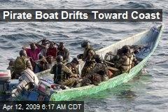 Pirate Boat Drifts Toward Coast