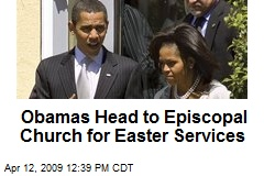 Obamas Head to Episcopal Church for Easter Services