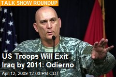 US Troops Will Exit Iraq by 2011: Odierno