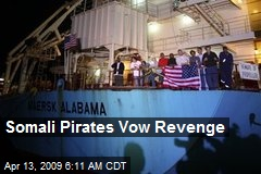 Somali Pirates Vow Revenge
