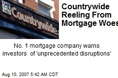 Countrywide Reeling From Mortgage Woes