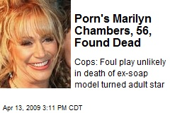 Porn's Marilyn Chambers, 56, Found Dead
