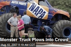 Monster Truck Plows Into Crowd