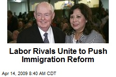 Labor Rivals Unite to Push Immigration Reform
