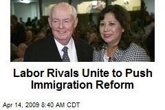 Labor Rivals Unite to Push Immigration Reform