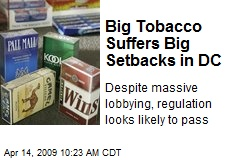 Big Tobacco Suffers Big Setbacks in DC