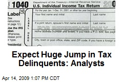 Expect Huge Jump in Tax Delinquents: Analysts