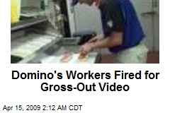 Domino's Workers Fired for Gross-Out Video