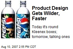 Product Design Gets Wilder, Faster