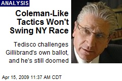 Coleman-Like Tactics Won't Swing NY Race